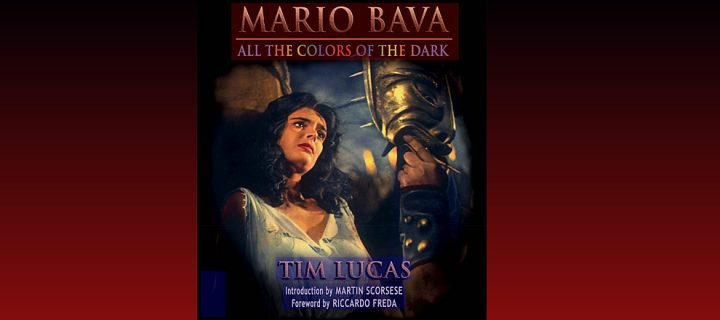 Tim Lucas' Mario Bava – All the Colors of the Dark – reinschnuppern