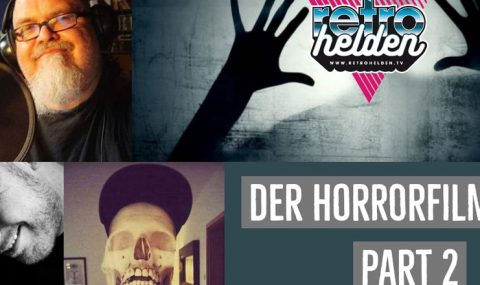 Horrorfilm Talk bei den Retrohelden Teil 2